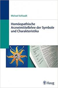 Homöopathische Arzneimittellehre der Symbole und Charakteristika